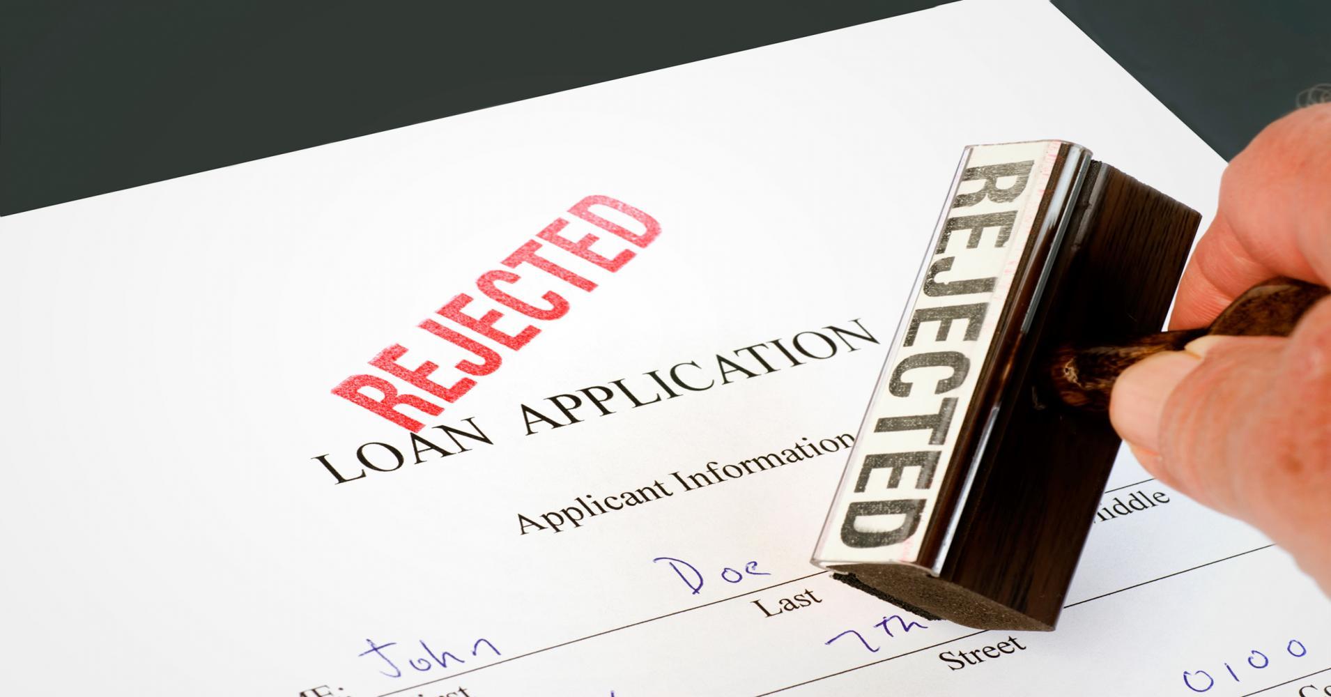 loan rejected