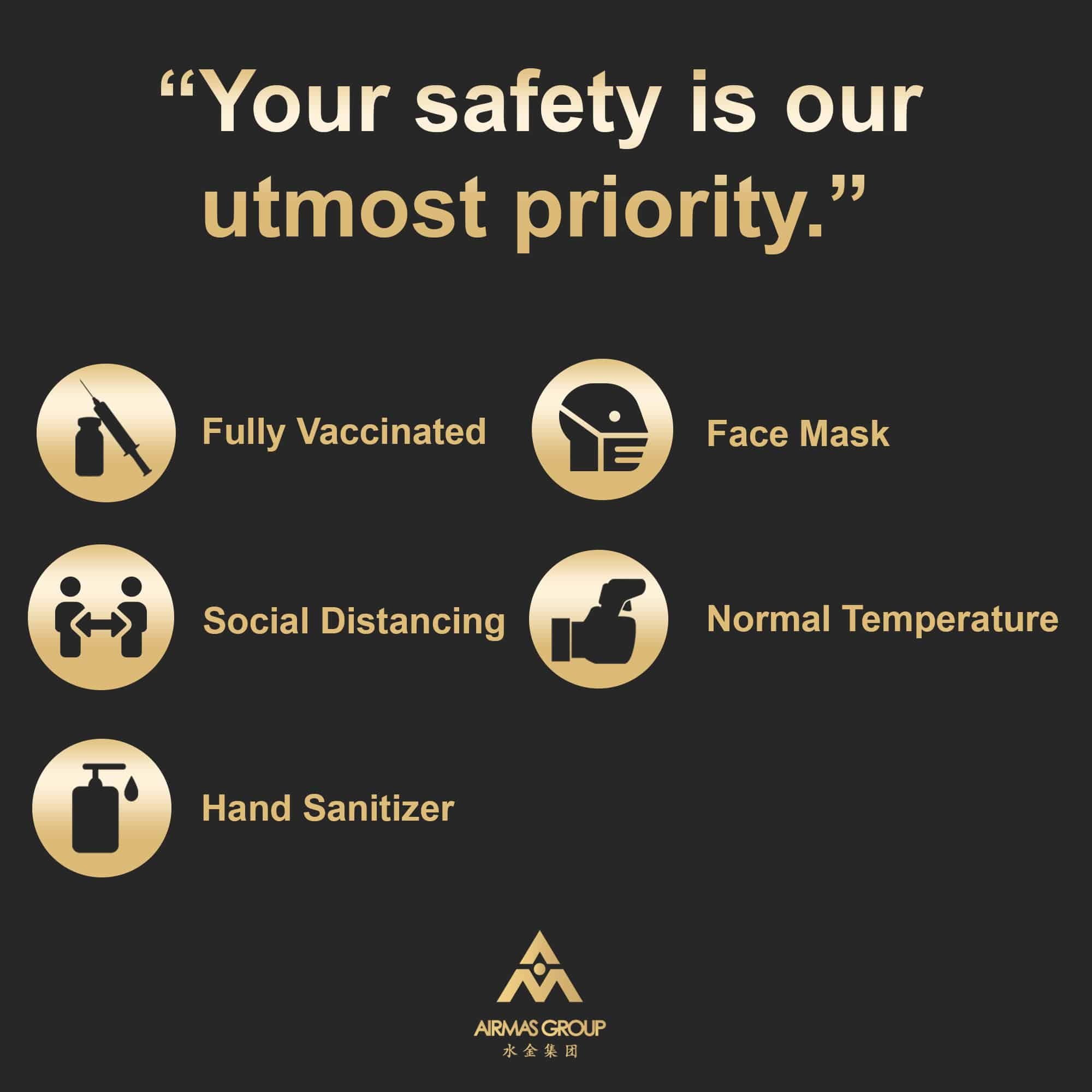 your safety is our utmost priority